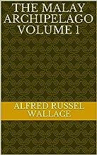 The Malay Archipelago Volume 1