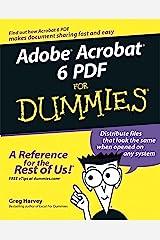 Adobe Acrobat 6 PDF for Dummies Kindle Edition