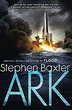 Ark (A Novel of the Flood Book 2)