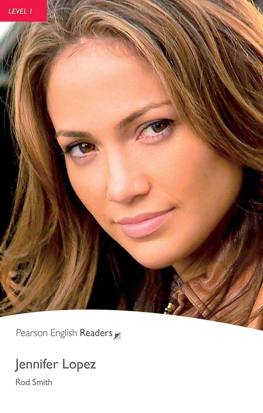 疑わしい著者こねるLevel 1: Jennifer Lopez (Pearson English Graded Readers) (English Edition)