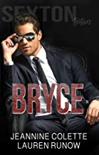 Bryce: A Single Mom and the Billionaire Romance (Sexton Brothers)