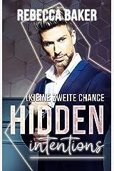 Hidden Intentions - (K)Eine zweite Chance! (Unexpected Lovestories 5) (German Edition) Format Kindle