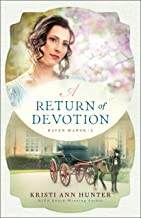 A Return of Devotion (Haven Manor Book #2)