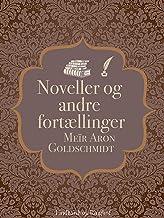 Noveller og andre fortællinger (Danish Edition)