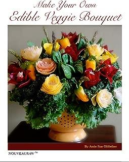 Make your own Edible Veggie Bouquet