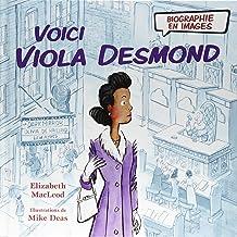 Biographie En Images: Voici Viola Desmond (Biographies En Images) (French Edition)