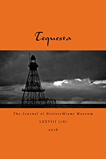 Tequesta: The Journal of HistoryMiami Museum