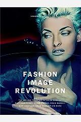 Fashion Image Revolution Hardcover