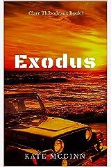 Exodus (Clare Thibodeaux Series Book 1) Kindle Edition