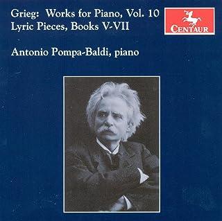 Grieg, E.: Piano Music, Vol. 10 - Lyric Pieces, Books 5-7