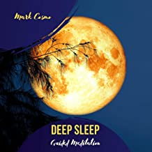 Deep Sleep - Guided Meditation