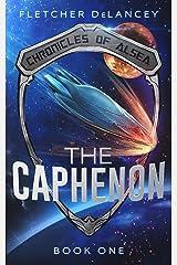 The Caphenon (Chronicles of Alsea Book 1) Kindle Edition