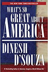 What's So Great About America Kindle Edition