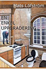 En enkel uppgradering (Människor i it-världen Book 1) (Swedish Edition) Kindle Edition