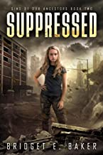 Suppressed (Sins of Our Ancestors Book 2)