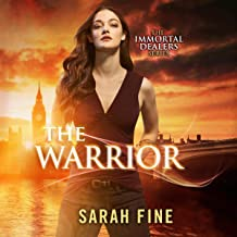 The Warrior: The Immortal Dealers, Book 3