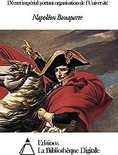 Décret impérial portant organisation de l'Université (French Edition)
