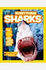 Everything: Sharks (National Geographic Kids) Kindle Edition
