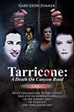 TARRICONE: A Death on Canyon Road: Seven Children ask,