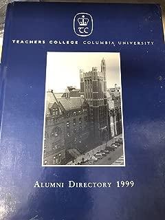 1999 Teachers College Columbia University Alumni Directory