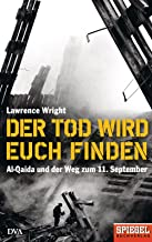 Der Tod wird euch finden: Al-Qaida und der Weg zum 11. September - Ein SPIEGEL-Buch (German Edition)