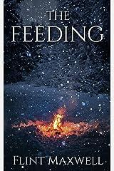The Feeding: A Supernatural Apocalypse Novel (Whiteout Book 5) Kindle Edition
