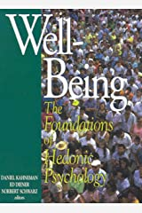 Well-Being: Foundations of Hedonic Psychology Kindle Edition