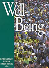 Well-Being: Foundations of Hedonic Psychology (English Edition)