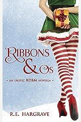 Ribbons & Os Kindle Edition
