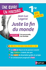 EPUB - Juste la fin du monde - Étude de l'oeuvre intégrale et outils pour réussir le BAC Français 2021 Format Kindle