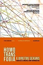 Homotransfobia e direitos sexuais: Debates e embates contemporâneos