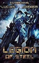 Legion: of Steel: (Book 1 - A LitRPG Harem novel)