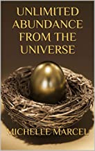 UNLIMITED ABUNDANCE FROM THE UNIVERSE (English Edition)