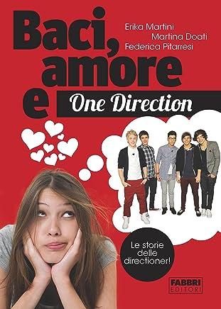 Baci, amore e One Direction: Le storie delle Directioner