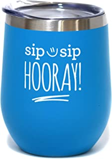 Sip Sip Hooray - 12 oz Stainless Steel Stemless Wine Tumbler Sippy Cup with Lid - Birthday   Christmas   Congratulations   Graduation   New Job or Promotion