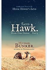 Dunes over Danvar Part 3: Sand Hawk Kindle Edition
