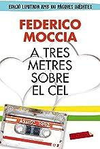 A tres metres sobre el cel (edició original) (LABUTXACA) (Catalan Edition)