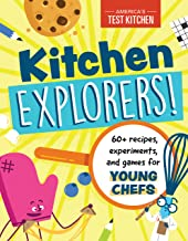 Kitchen Explorers!: 60+ recipes, experiments, and games for young chefs