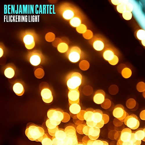 Flickering Light by Benjamin Cartel on Amazon Music - Amazon.com