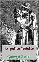 George Sand:La petite Fadette (French Edition)