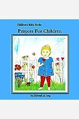 Prayers For Children: Children's Bible Books Kindle Edition