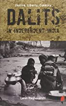Justice Liberty Equality Dalits in Independent India