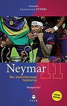 Neymar (Puck Leyendas del fútbol) (Spanish Edition)