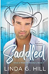Saddled: A Romantic Comedy (Once a Week at Woody's Book 1) Kindle Edition