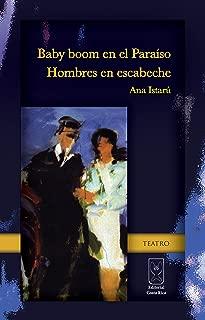 Baby boom en el Paraíso / Hombres en escabeche (Spanish Edition)
