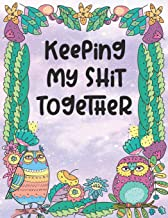 Keeping My Shit Together: 2020 Planner With Owls