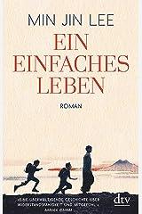 Ein einfaches Leben: Roman (German Edition) Kindle Edition
