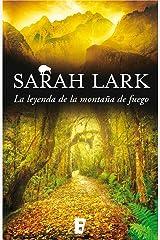 La leyenda de la montaña de fuego (Trilogía del Fuego 3): Trilogía del Fuego. Vol. III Versión Kindle