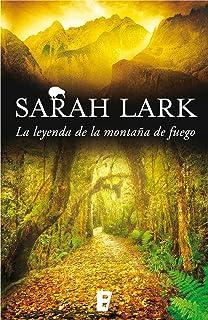 La leyenda de la montaña de fuego (Trilogía del Fuego 3): Trilogía del Fuego. Vol. III