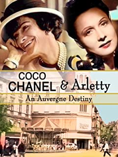 Coco Chanel & Arletty: An Auvergne Destiny